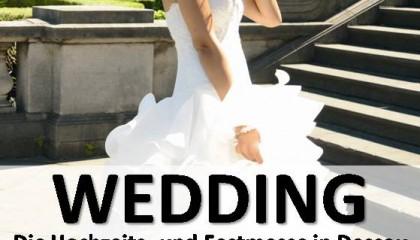 Kommen Sie am 3. März zur WEDDING in Dessau!
